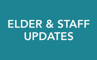Elder & Staff Updates