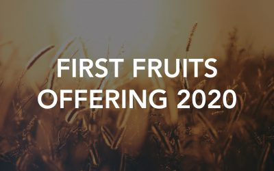 New Year 'First Fruits Offering' 2020