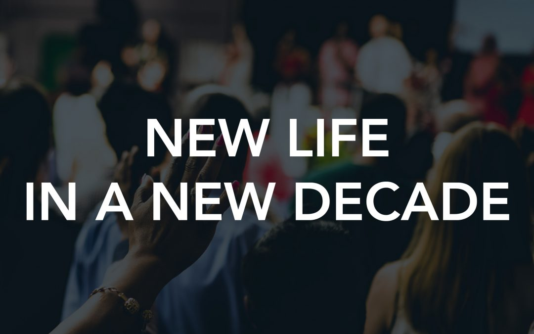 New Life in a New Decade